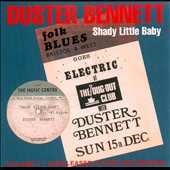 Duster Bennett: Shady Little Baby: Unreleased & Rare Recordings, Vol. 3