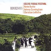 Celtic Fiddle Festival: Rendezvous