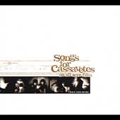 Original Soundtrack: Songs for Cassavetes: An All Ages Film