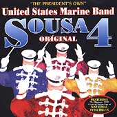 Sousa Original Vol 4 / Foley, United States Marine Band