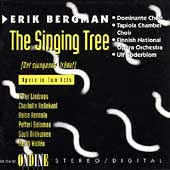 Bergman: The Singing Tree / Söderblom, Lindroos, Hellekant