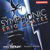 The Symphonic Eric Coates / Gamba, B.B.C. Philharmonic