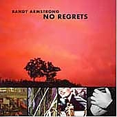 Randy Armstrong: No Regrets *