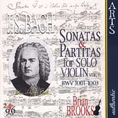 Bach: Sonatas & Partitas for Solo Violin Vol 1 /Brian Brooks