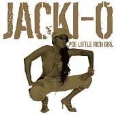 Jacki-O (Rap): Poe Little Rich Girl [Clean] [Edited]