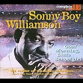 Sonny Boy Williamson I (John Lee Williamson): Good Morning Little Schoolgirl [Digipak]