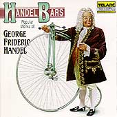 Handel Bars - Popular Works of George Frideric Handel