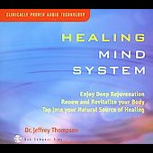 Jeffrey D. Thompson: Healing Mind System
