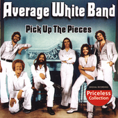 The Average White Band: Pick Up the Pieces [Collectables]