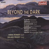 Beyond the Dark - Alwyn, Britten, et al / Noakes, Tingay