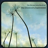 The Chemistry Experiment: The Melancholy Death of the Chemistry Experiment
