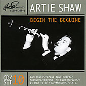 Artie Shaw: Begin the Beguine [Document]