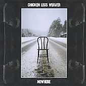 Chicken Legs Weaver: Nowhere