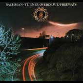 Bachman-Turner Overdrive: Freeways