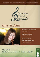 Bruch: Violin Concerto no 1, Op. 26 / Lara St. John, violin 'Learning from the Legends' series, including full piano accompaniment play-along of the concerto [2 DVD]