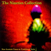 Various Artists: Nineties Collection: New Scottish Tunes