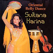 Sultana Karima: Oriental Belly Dance