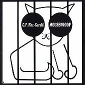 Gerry Fitz-Gerald: Mouseproof [Remaster]