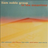 Liam Noble/Stan Sulzmann: In The Meantime