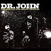Dr. John: The Best of Dr. John: The Night Tripper