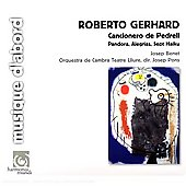 Gerhard: Cancionero de Pedrell, etc / Pons, Benet, Lliure Theatre Chamber Orchestra