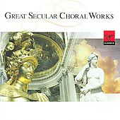 Great Secular Choral Works