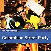 Various Artists: Rough Guide to Colombian Street Party