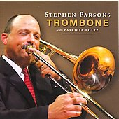 Morel, Jorgensen, Prescott, Koetsler, etc: Works for Trombone / Parsons, Foltz