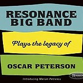 Resonance Big Band: The Resonance Big Band Plays Tribute to Oscar Peterson [Digipak]