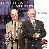 Lew Green/Joe Muranyi: Together