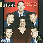 The Le Fevres: Keep on the Firing Line