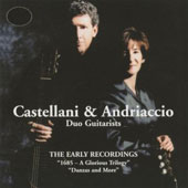 Castellani, & Andriaccio: The Early Recordings