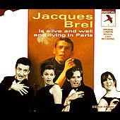 Original Soundtrack: Jacques Brel Is Alive and Well and Living in Paris [1994 London Revival Cast]