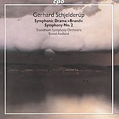 Gerhard Schjelderup: Brand; Symphony No. 2 To Norway