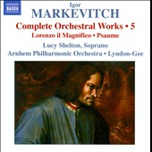 Igor Markevitch: Comp Orch Works, Vol. 5