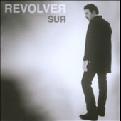 Revólver (Spain): Sur
