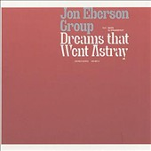 Jon Eberson Group/Jon Eberson: Dreams That Went Astray