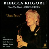 Rebecca Kilgore: Sure Thing