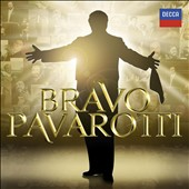 Bravo Pavarotti [2 CDs]