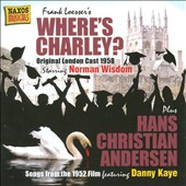 Original Soundtrack: Where's Charley (& Hans Christian Anderson)