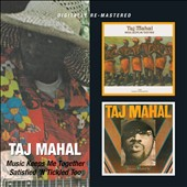 Taj Mahal: Music Keeps Me Satisfied/Satisfied 'N' Tickled Too [Slipcase]