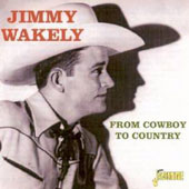 Jimmy Wakely: From Cowboy to Country