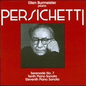 Vincent Persichetti: Piano Sonatas 10 & 11; Serenade no 7 / Ellen Burmeister, piano