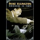 Duke Ellington: Reminiscing in Tempo [DVD]