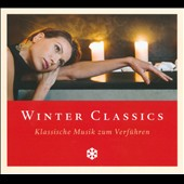 Winter Classics: Klassische Musik zum Verf&uuml;hren