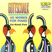 Gottschalk: 40 Works for Piano / Alan Mandel, piano