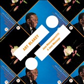 Art Blakey/Art Blakey & the Jazz Messengers: Jazz Messengers!!!!!/A Jazz Message