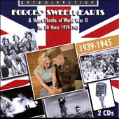 Various Artists: Forces' Sweethearts & Heart-Throbs of World War II