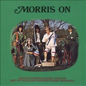 Dave Mattacks/John Kirkpatrick/Richard Thompson/Ashley Hutchings/Barry Dransfield: Morris On