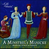 Minstrel's Musicke: Medieval Songs & Dances / Banks, Spring, Lindo, Wesseling